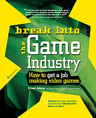 Break Into the Game Industry
